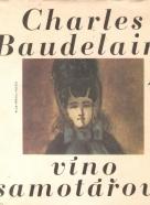 Charles Baudelaire- Víno samotářovo