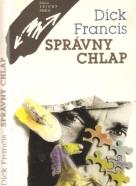 Dick Francis- Správny chlap