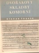 O.Šourek- Dvořákovy skladby komorní