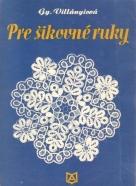 Villányiová- Pre šikovné ruky