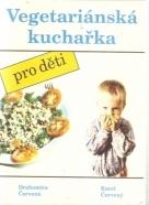 Červená- Vegetariánska kuchařka pro děti