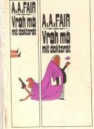 A.A.Fair- Vrah má mít doktorát