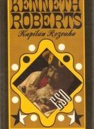 Kenneth Roberts- Kapitán Rozvaha