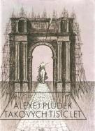 A.Pludek- Takových tisíc let