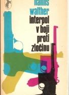 Hanns Walther- Interpol v boji proti zločinu