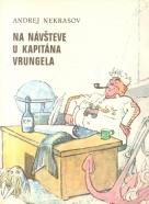 A.Nekrasov- Na návšteve u kapitána Vrungela