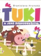 B.Hronská- Tuki a jeho dobrodružstvá