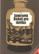 Jamesová- Jamesová Rubáš pro slavíka