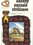 V.I.Guljajev- Záhady zmizelé civilizace