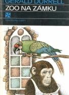 G.Durrell- Zoo na zámku