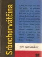 kolektív- Srbochorvátčína pre samoukov