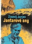 Z.Jurjev- Jantarové sny