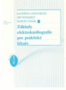 K.Lefflerová a kolektív- Základy elektrokardiografie pro praktické lékaře