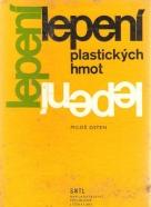 M.Osten- Lepení plastických hmot