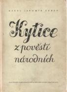 K.J.Erben- Kytice z pověstí národních