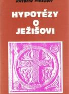 V.Messori- Hypotézy o Ježišovi
