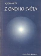 H.Michalcová- Vyprávění z onoho světa
