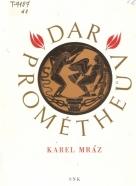 Karel Mráz- Dar Prométheův