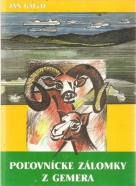 kolektív- Poľovnícke zálomky z Gemera