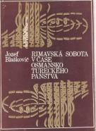 Jozef Blaškovič- Rimavská Sobota v čase Osmansko Tureckého panstva