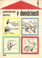 C.Smolen- Jednoduché opravy v domácnosti