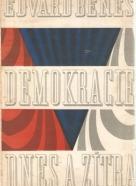 Edvard Beneš- Demokracie dnes a zítra