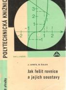 J.Jarník- Jak řešit rovnice a jejich soustavy