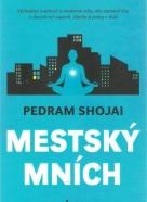 P.Shojai- Mestský mních