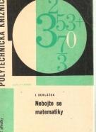 J.Sedláček- Nebojte se matematiky