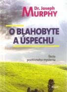 J.Murphy- O blahobyte a úspechu