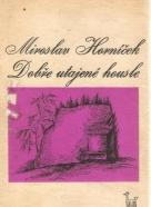 Miroslav Horníček- Dobře utajené housle
