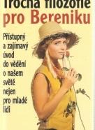 Roland Simon-Schaefer: Trocha filozofie pro Bereniku