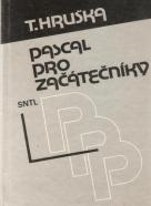 T.Hruška-Pascal pro začátečníky