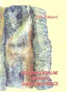 Eva Žiaková- Psychosociálne aspekty sociálnej práce
