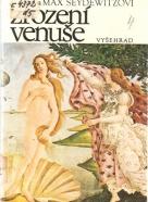 Seydewitzovi- Zrození Venuše