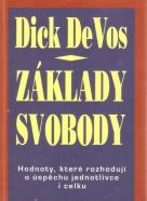 Dick DeVos- Základy svobody