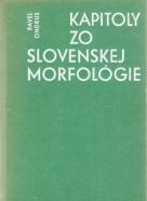 Pavel Ondrus- Kapitoly zo Slovenskej morfológie