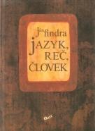 Ján Findra- Jazyk, reč, človek