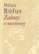 Milan Rúfus- Žalmy o nevinnej
