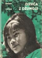 Harry Thürk- Dievča z džungle