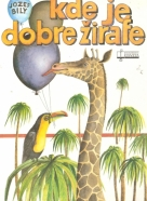 Jozef Bily- Kde je dobre žirafe