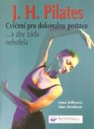 Pilates- Cvičení pro dokonalou postavu