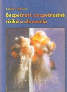 L.Hofreiter- Bezpečnosť, bezpečnostné riziká a ohrozenia
