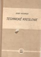 Josef Kochman- Technické kreslenie