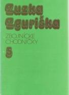 Zuzka Zguriška: Zbojnícke chodníčky