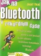 Josef Tkáč- Jak na Bluetooth