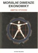Amitai Etzioni- Morální dimenze ekonomiky