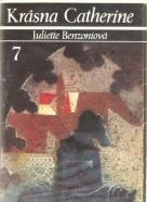 Juliette Benzoniová: Krásna Catherine 7
