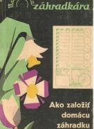 B.Filo- Ako založiť domácu záhradku