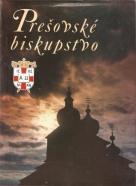 kolektív- Prešovské biskupstvo